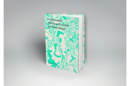 <strong>Benoit Aquin, La dimension éthique du réseau par Anton Bequii, 2019</strong> photographic book Éditions Photosynthèses