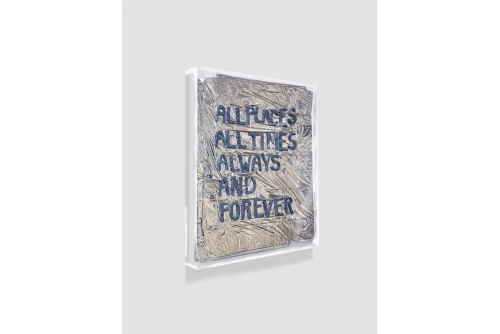 """Maria Hupfield, All Places All Times Always and Forever, 2014 Industrial felt letering on Mylar emergency blanket, wall mounted plexi display case 13,5"""" x 11"""" x 0,75"""" (folded) SOLD"""